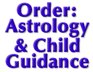 Astrology & Child Guidance